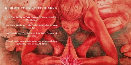 Reboot Your Root Chakra tickets