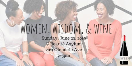 Women, Wisdom, & Wine of Toledo tickets