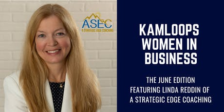 Kamloops Women in Business: June 2019 Edition tickets