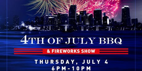 4th of July BBQ & Fireworks Show tickets