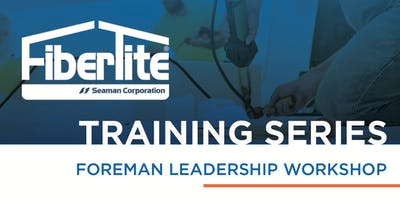 FiberTite Foreman Leadership Workshop