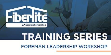 FiberTite Foreman Leadership Workshop tickets