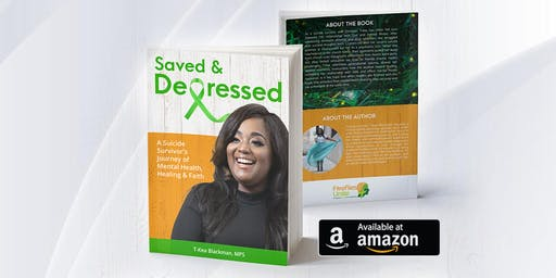 Saved & Depressed: Book Signing With T-Kea Blackman