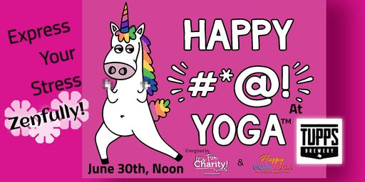 Happy #*@! Yoga-For Charity at TUPPS Brewery