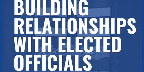 Building Relationships with Elected Officials tickets
