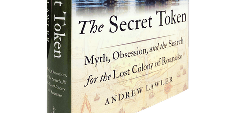 The Secret Token with Andrew Lawler tickets