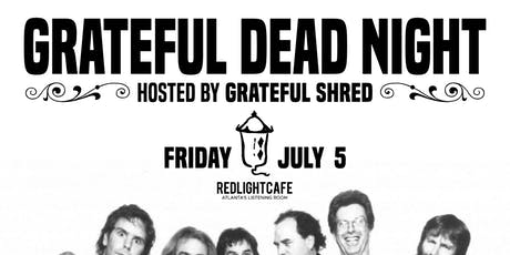 Grateful Dead Night (hosted by Grateful Shred) tickets
