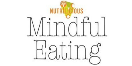 Mindful Eating and Meditation tickets