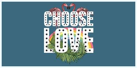 Choose Love tickets