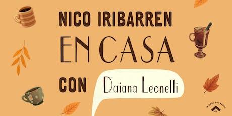 Nico Iribarren con Daiana Leonelli En Casa entradas