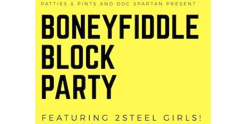 3rd Annual Boneyfiddle Block Party feat. 2Steel Girls!