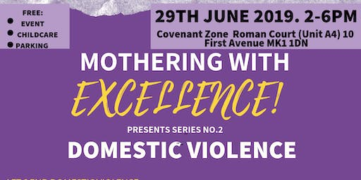 Mothering With Excellence: Domestic Violence