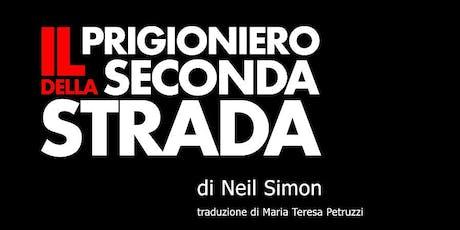 IL PRIGIONIERO DELLA SECONDA STRADA (23 giu) biglietti
