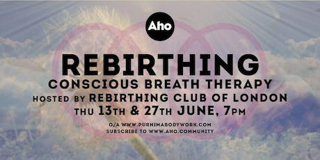 Rebirthing Club of London's sessions at Hackney Wick - Breathwork! tickets
