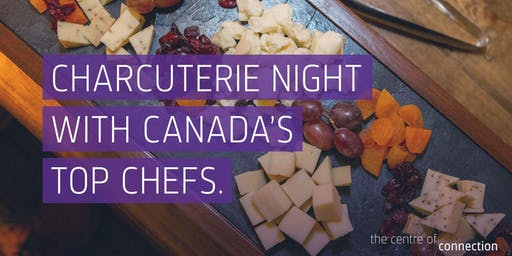 Charcuterie Night with Canada's Top Chefs - Night 2
