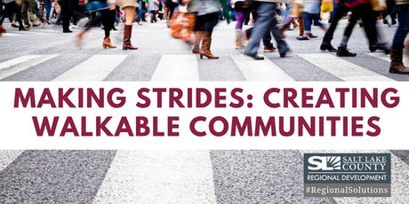 Making Strides: Creating Walkable Communities tickets