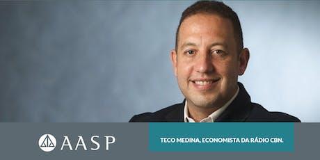 Bate papo com Teco Medina: Como ganhar dinheiro no atual no cenário econômico. ingressos