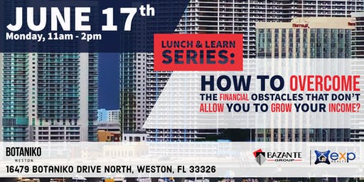 Lunch & Learn Series | How to overcome the financial obstacles that don't allow you to grow your income?