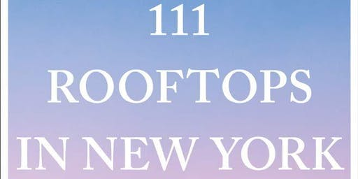 111 Rooftops of NYC: Book Talk and Walk