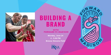 Building a Brand with Forward Madison FC tickets