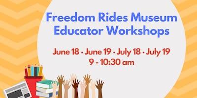 Freedom Rides Museum Educator Workshops