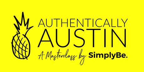 Authentically Austin: A Personal Branding Masterclass tickets
