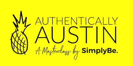 Authentically Austin: A Personal Branding Masterclass