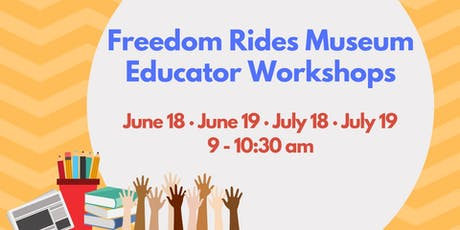 Freedom Rides Museum Educator Workshops tickets