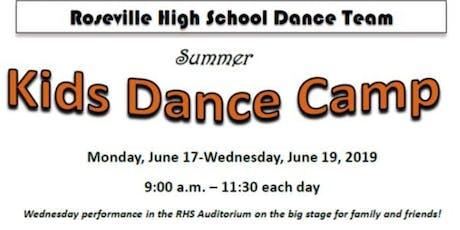 Roseville High School Dance Team Summer Kids Camp 2019 tickets