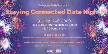 Weapons Battalion Hosts: Staying Connected Date Night tickets