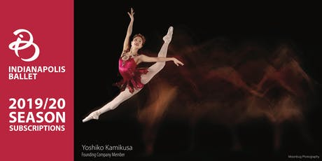 Indianapolis Ballet 2019/20 Season Subscription tickets