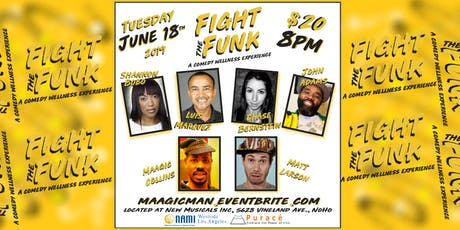 Fight The Funk Comedy Show and Wellness Experience tickets