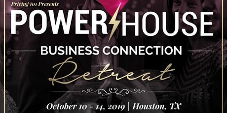 PowerHouse Business Connection Retreat tickets