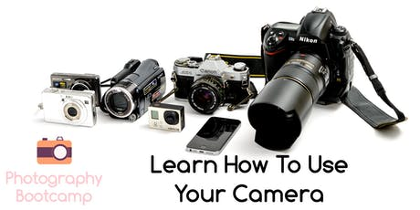 Learn How To Use Your Camera tickets