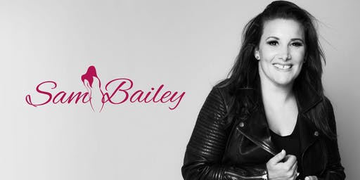 An Evening with Sam Bailey.