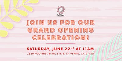 Sol Flower Official Grand Opening!