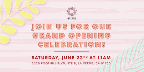 Sol Flower Official Grand Opening! tickets
