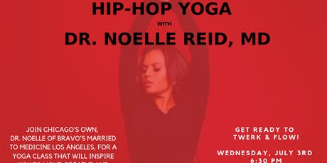 Hip-Hop Yoga with Dr. Noelle Reid, MD. (CHICAGO EDITION) tickets