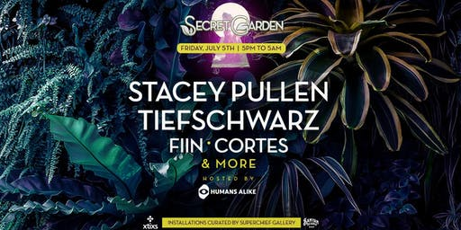 Secret Garden & Humans Alike w/ Stacey Pullen, Tiefschwarz & More