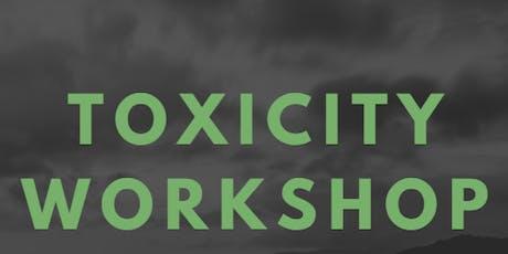 Toxicity Workshop tickets