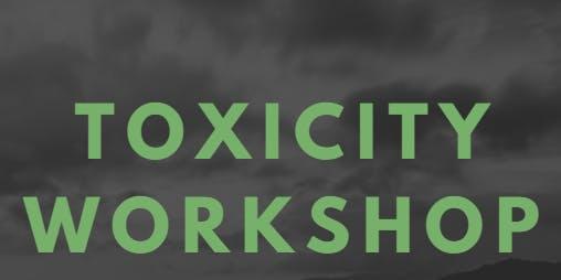 Toxicity Workshop