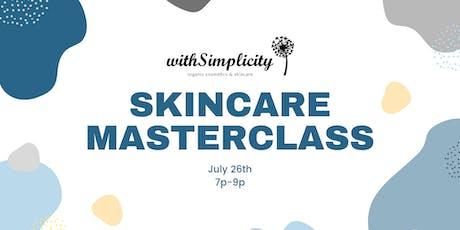 Facials & Skincare Masterclass tickets