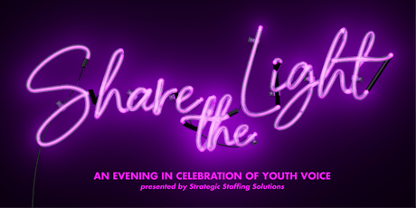 Share the Light: An Evening in Celebration of Youth Voice tickets