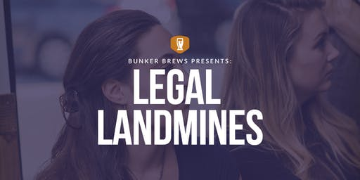 Bunker Brews PHL: Legal Landmines