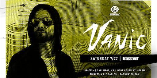 Vanic at Bassmnt Saturday 7/27