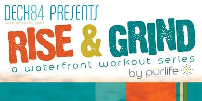 Rise & Grind: FREE Waterfront Workout