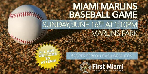 Miami Marlins Baseball Game (In Honor of Father's Day)