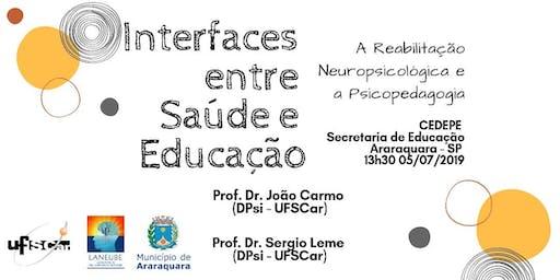 Interfaces entre saúde e educação - Araraquara