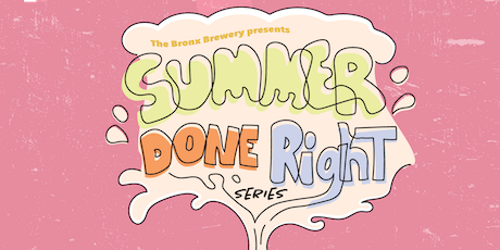 Summer Done Right Series 2019 tickets