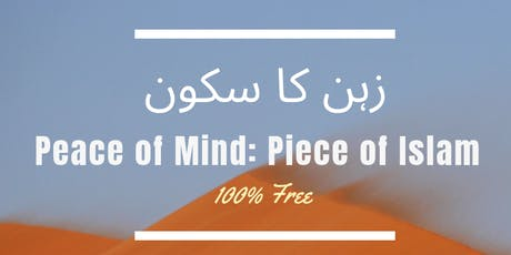 Peace of mind:Piece of Islam tickets